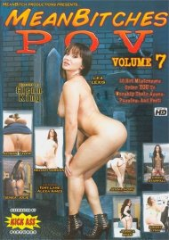 Mean Bitches P.O.V. Vol. 7 Porn Video