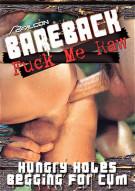 Bareback Fuck Me Raw Gay Porn Movie