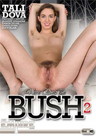 Here Cums the Bush 2