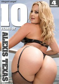 10 Years Of Alexis Texas