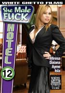 She Male Fuck Hotel 12 Porn Movie