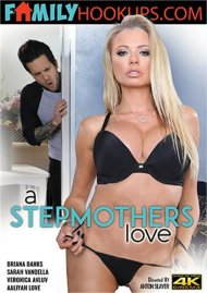 Stepmothers Love, A Porn Movie