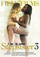 I Love My Lesbian Stepsister 3 Porn Movie