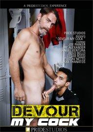 Devour My Cock gay porn VOD from Pride Studios