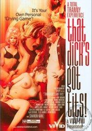 That Dick's Got Tits! Porn Video