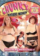 Chunky Mature Women 8 Porn Movie