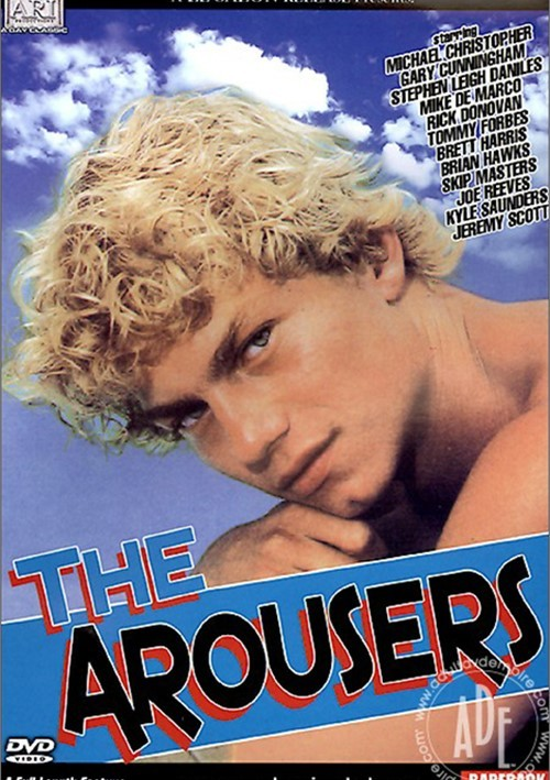 Arousers, The