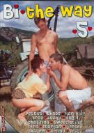 Bi The Way 5 Porn Movie