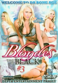 Blondes Take It Black 3 Porn Movie