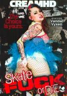 Skate Fuck or Die Porn Movie