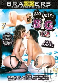Big Butts Like It Big 12 Porn Video