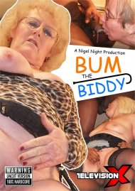 Bum the Biddy Porn Video