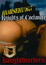 Horsehung Knights of Cockmore Porn Video