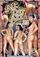 All Dat Azz 23 Porn Movie