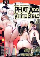 Phat Azz White Girls 20 Porn Movie