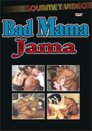 Bad Mama Jama Porn Video