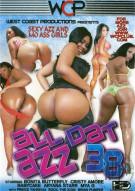 All Dat Azz 38 Porn Movie
