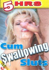 Cum Swallowing Sluts