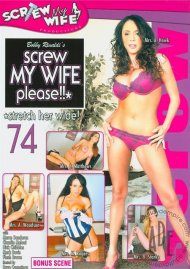 Screw My Wife, Please #74 Porn Video