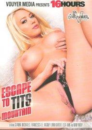 Escape To Tits Mountain Porn Movie