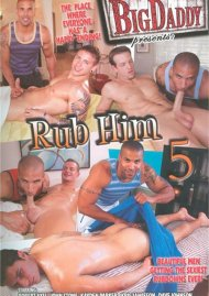 Rub Him 5 Porn Movie