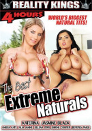 Best Extreme Naturals, The Porn Movie