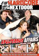 Adulterous Affairs Vol. 4 Porn Movie