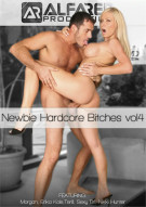 Newbie Hardcore Bitches Vol. 4 Porn Video