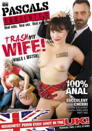 Trash My Wife! (While I Watch) Porn Video