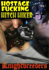 Hostage Fucking HitchHiker Boxcover