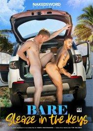 Bare: Sleaze in the Keys gay porn DVD from NakedSword Originals