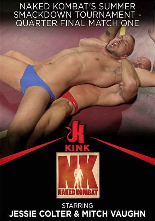 Naked Kombat's Summer Smackdown Tournament - Quarter Final Match One Boxcover