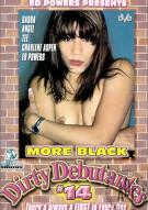 More Black Dirty Debutantes #14 Porn Video