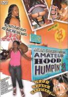 Amateur Hood Humpin' 3 Porn Video