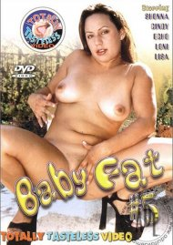 Baby Fat 5  Porn Movie