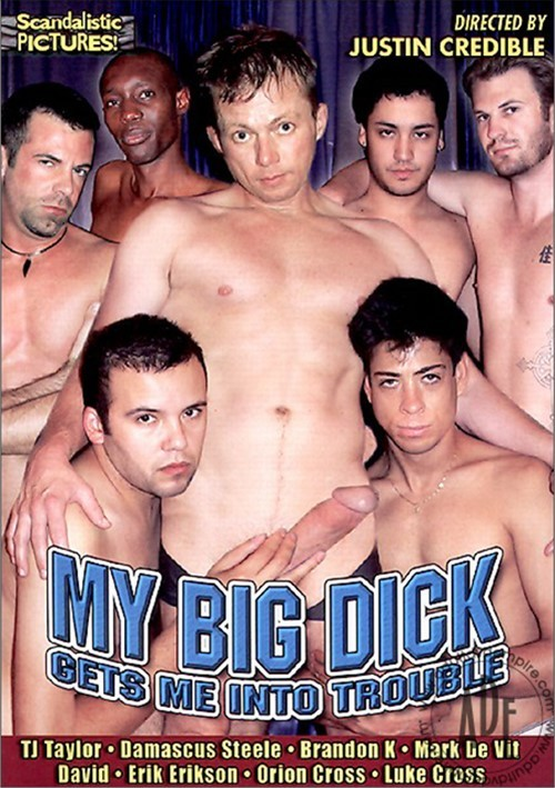 My Big Dick Gets Me Into Trouble Boxcover