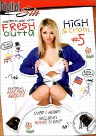 Fresh Outta High School 5 Porn Movie