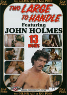 Golden Age of Gay Porn, The: Two Large To Handle Porn Movie