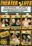 Theater Sluts Vol. 3 Porn Video