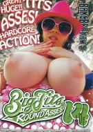 Big Tits Round Asses 14 Porn Movie