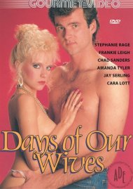 Days Of Our Wives Porn Video