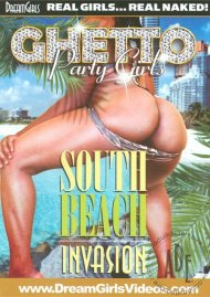 Ghetto Party Girls: South Beach Invasion Porn Video