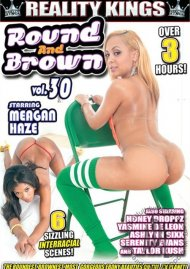 Round And Brown Vol. 30 Porn Movie