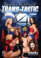Trans-Tastic Four Porn Video