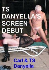 TS Danyella's Screen Debut Porn Video