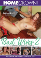 Bad Wives 2 Porn Video