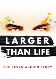 Larger Than Life: The Kevyn Aucuoin Story gay cinema DVD from Passion River