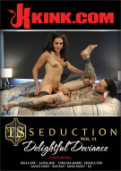 TS Seduction Vol. 11: Delightful Deviance Porn Movie