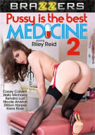 Pussy Is The Best Medicine 2 Porn Movie