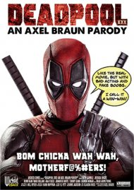 Deadpool XXX: An Axel Braun Parody Porn Movie
